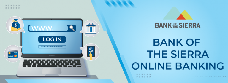 bank of the sierra online banking