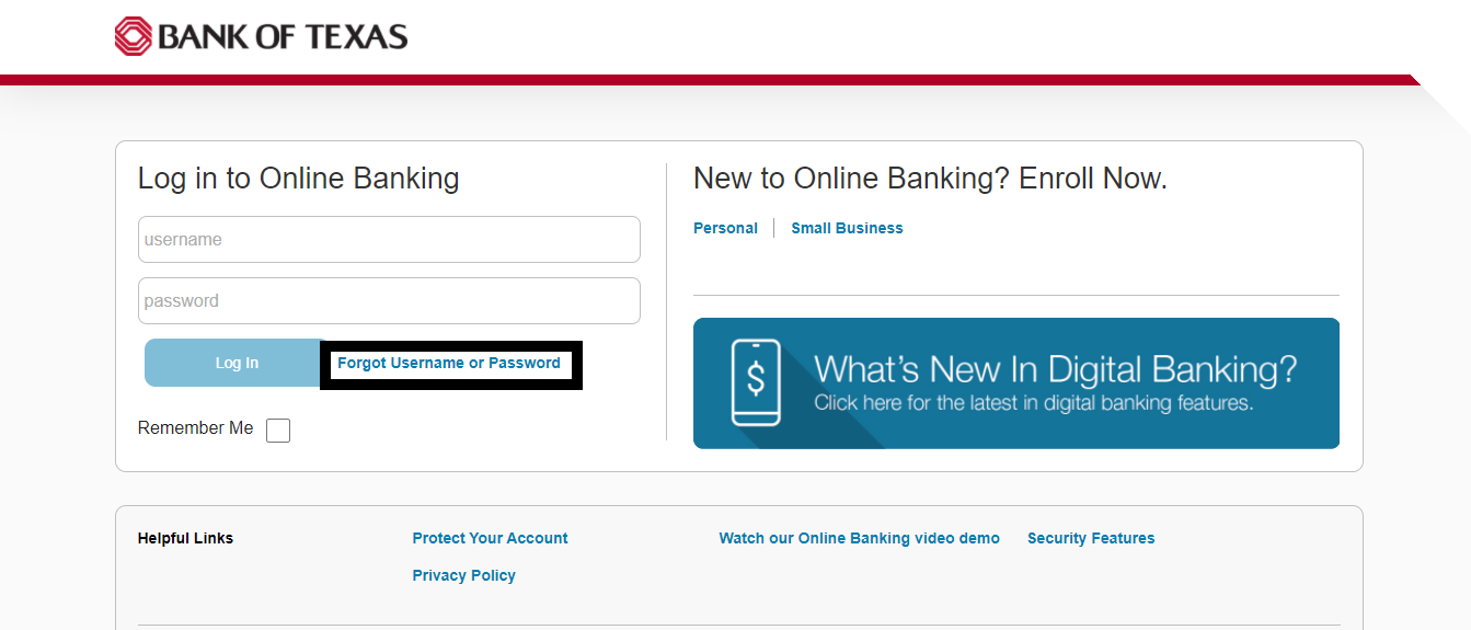 Bank Of Texas Online Banking Forgot Uname or Pass Option