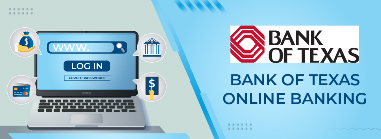 Bank Of Texas Online Banking